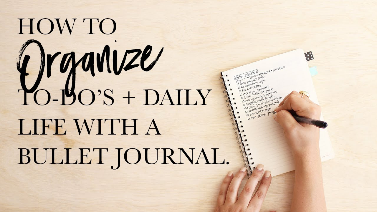 Organizing a To-Do List and Daily Schedule with a Bullet Journal ...