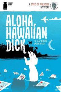 Aloha Hawaiian Dick #1 (of 4)