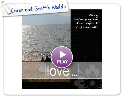 Click to play this Smilebox photobook: Caren and Scott's Wedding