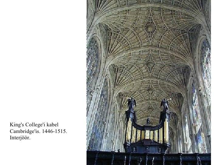 King's College'i kabel  Cambridge'is. 1446-1515.  Interjöör.
