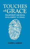 Touches of Grace: Philanthropy and Social Involvement in Israel