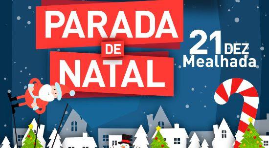 Resultado de imagem para MEALHADA: Parada de Natal será no Pavilhão de Barcouço