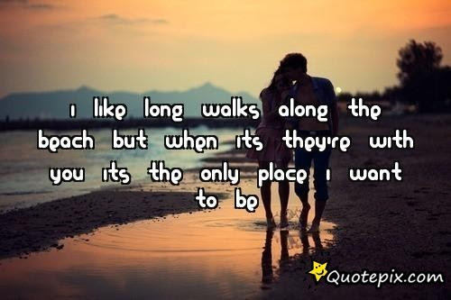Quotes About Long Walks 77 Quotes