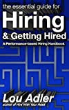 The Essential Guide for Hiring and Getting Hired