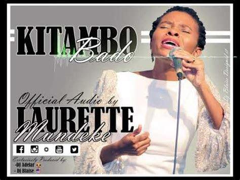 kitambo bado nyimbo za wokovu official audio  laurette