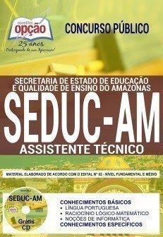 Apostila Concurso SEDUC AM 2018 | ASSISTENTE TÉCNICO