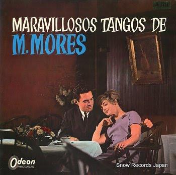 MORES, MARIANO maravillosos tangos de