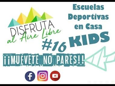 DEPORTE EN CASA PARA NIÑO@S - SESIÓN 16