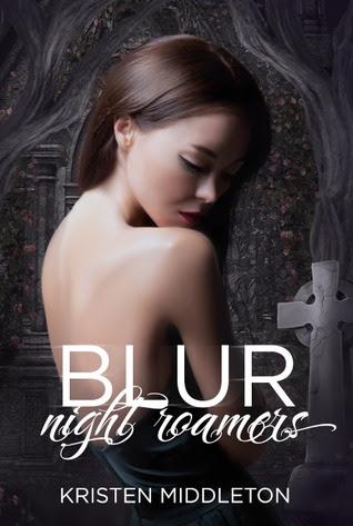 Blur (Night Roamers, #1)