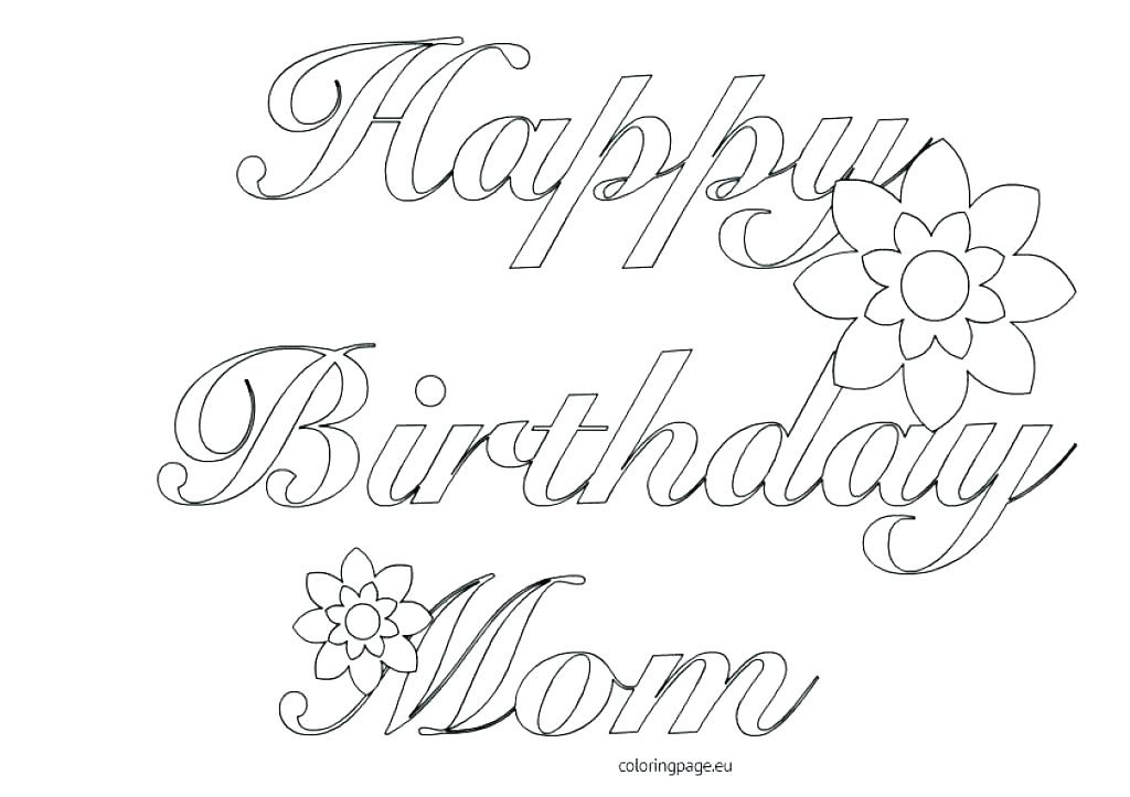 Happy Birthday Mom Printable Coloring Pages at GetDrawings ...