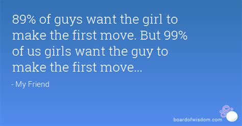 Make The First Move Quotes