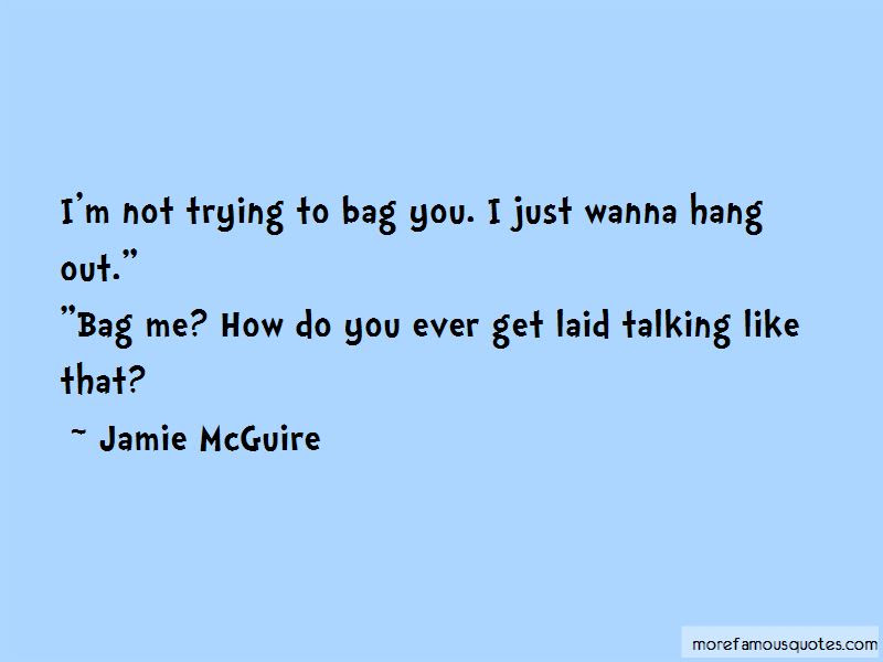 Wanna Hang Out Quotes Top 9 Quotes About Wanna Hang Out From Famous