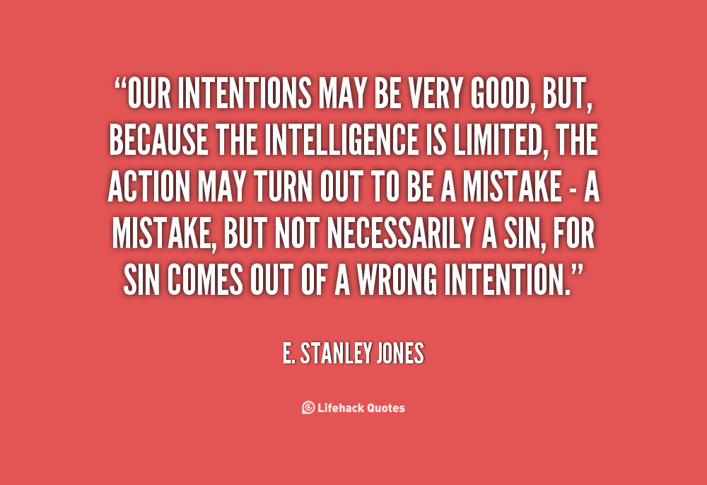 Quotes About Good Intentions 191 Quotes