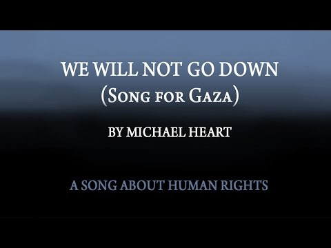 We Will not Go Down, Song For Gaza