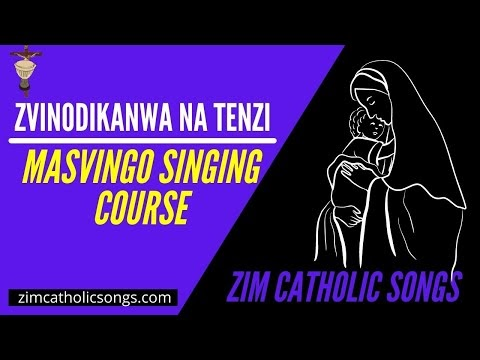 Zimbabwe Catholic Shona Songs - Zvinodikanwa naTenzi | Masvingo Course