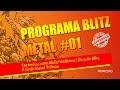 Programa Blitz Metal #01