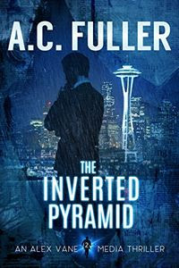 The Inverted Pyramid by A. C. Fuller