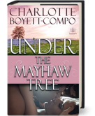 Under the Mayhaw Tree