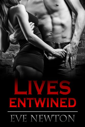 Lives Entwined by Eve Newton