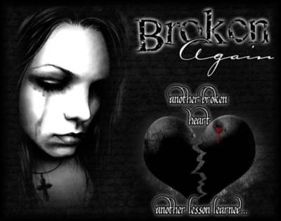 Broken Again Another Broken Heart Another Lesson Lear