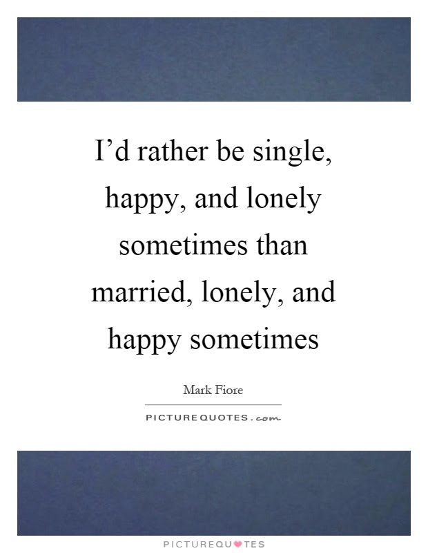 Single Quotes Single Sayings Single Picture Quotes Page 46