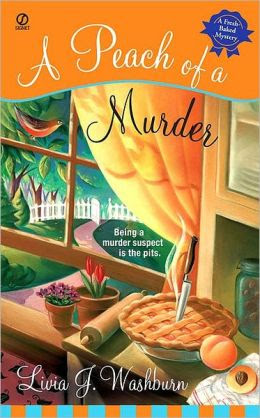 A Peach of a Murder (Fresh-Baked Mystery Series #1)