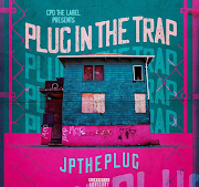 "JPTHEPLUG - ""Plug in The Trap"""