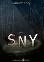 "Janusz Koryl ""Sny"""