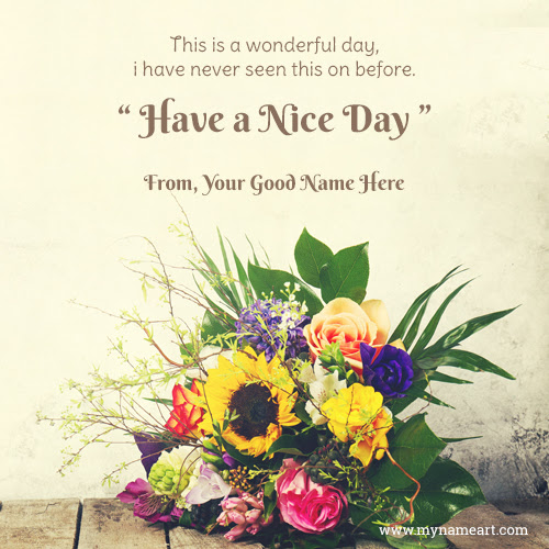 Have A Nice Day Quotes And Sayings Archidev