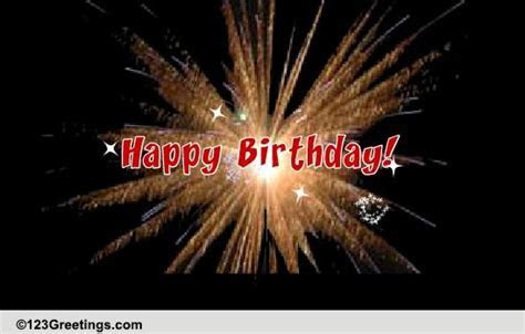 Special Birthday Fireworks!. Free Happy Birthday eCards