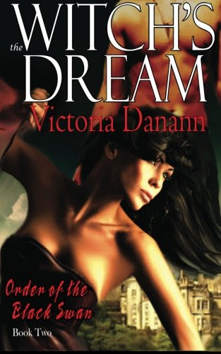 The Witch's Dream The Order   of the Black Swan: The Order of the Black Swan, BOOK TWO (Volume 2) by Victoria Danann
