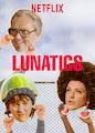 Lunatics - Season 1