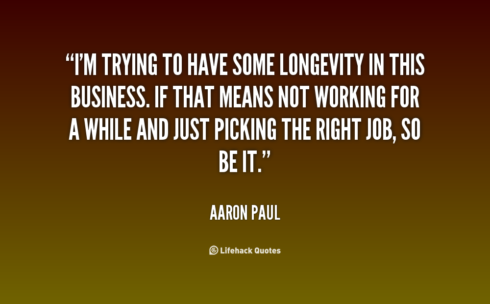 Quotes About Business Longevity 30 Quotes