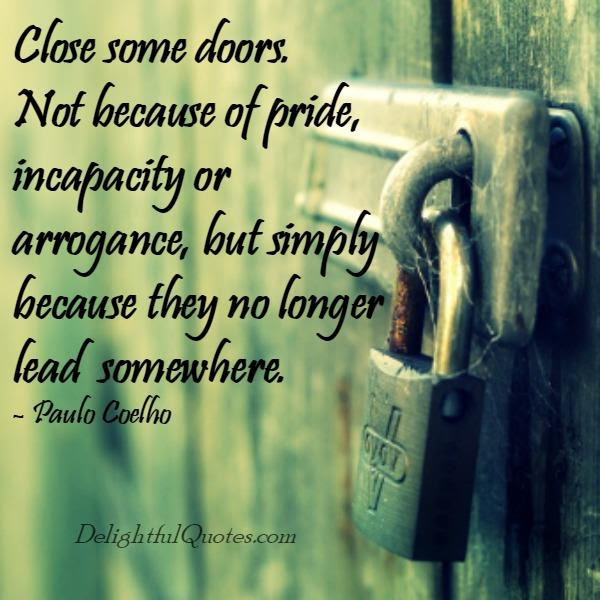 Close Some Doors Today In Your Life Delightful Quotes