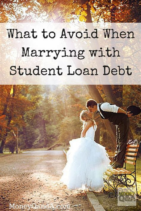 Top 4 Mistakes to Avoid When Marrying with Student Loan