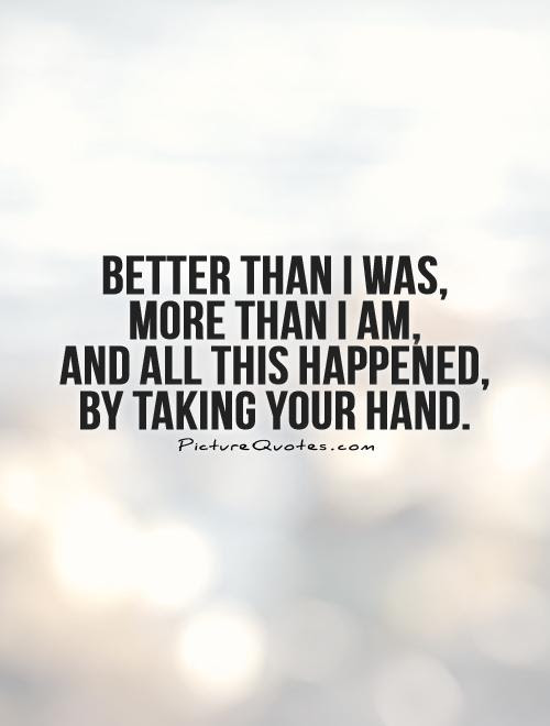 Quotes About Taking By The Hand 24 Quotes