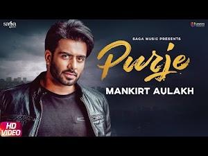 PURJE LYRICS – Mankirt Aulakh | DJ Flow | Latest New Punjabi Song 2019