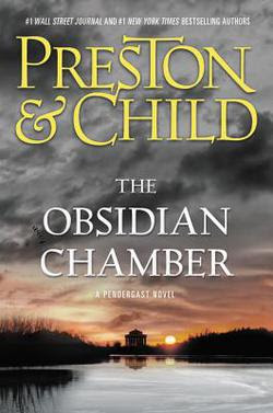 The Obsidian Chamber by Preston & Child