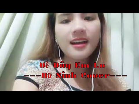 Về Đây Em Lo - Huỳnh Ái Vy (Nữ Sinh Cover) | vèo tv
