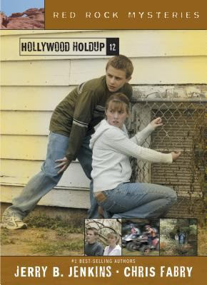 Hollywood Holdup by Jerry Jenkins and Chris Fabry