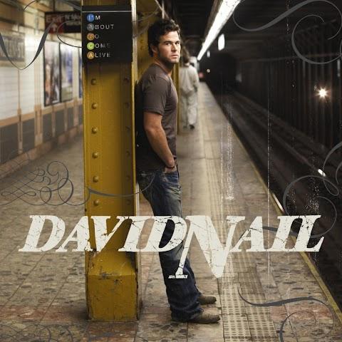 David Nail I M About To Come Alive Lyrics