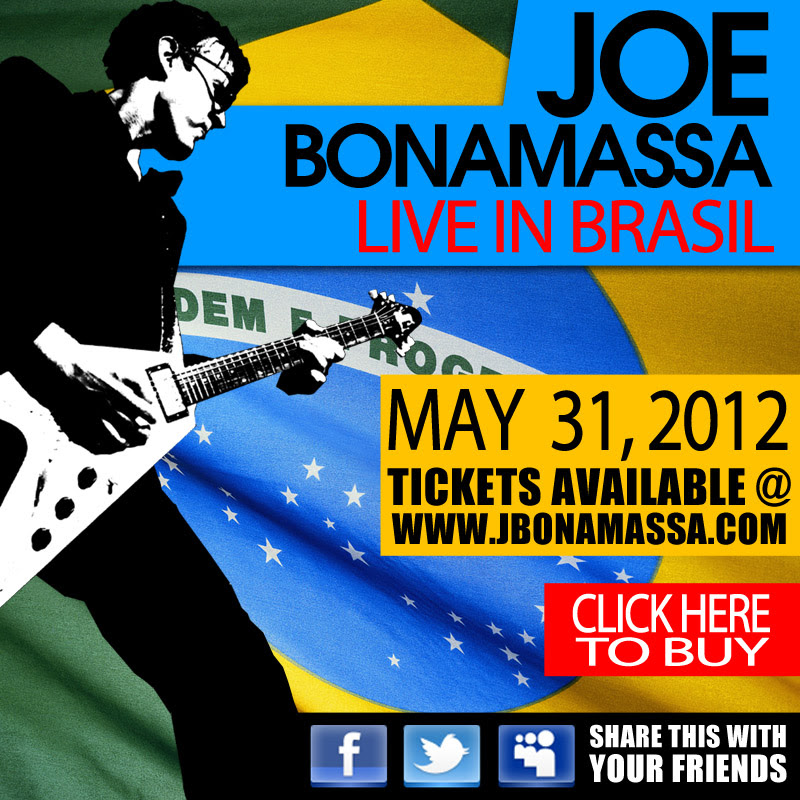 Joe Bonamassa Live in Brasil May 31, 2012. Tickets Available @ www.jbonamassa.com. Click Here to Buy. Share this with your friends