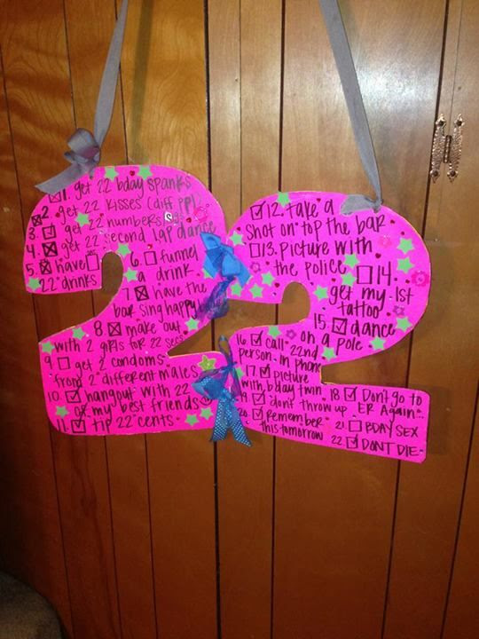 22nd #birthday #sign! Things to do on your Birthday! What a great idea ...