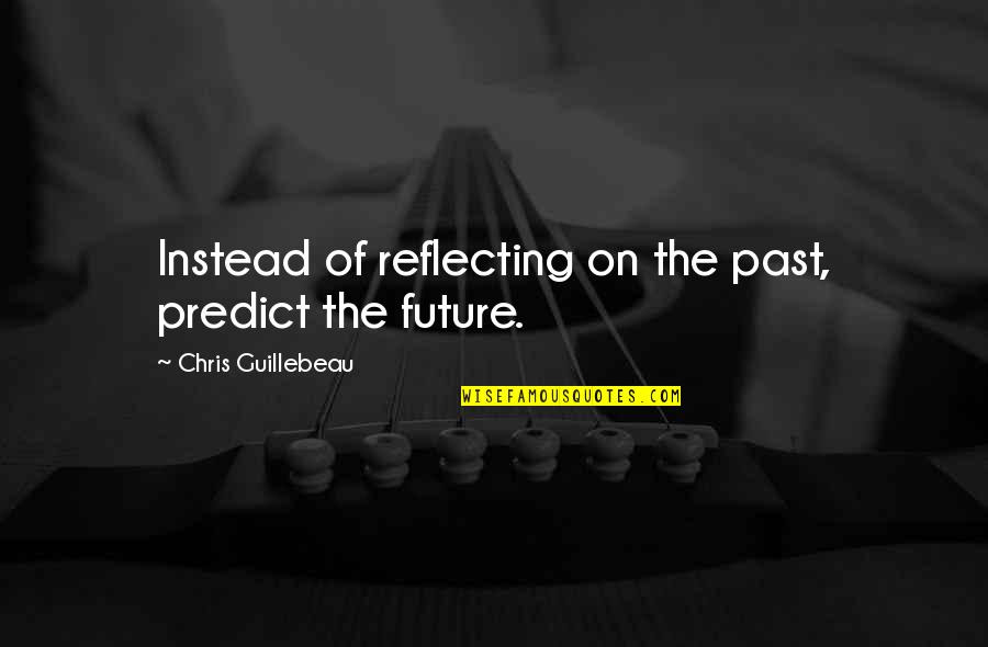 Reflecting On The Past Quotes Top 10 Famous Quotes About Reflecting