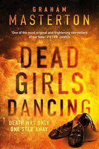 Dead Girls Dancing by Graham Masterton