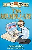 Tim Berners-Lee (History Heroes)