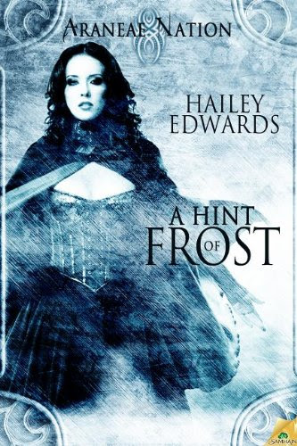A Hint of Frost (Araneae Nation) by Hailey Edwards