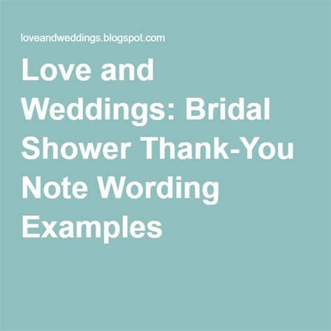 Love and Weddings: Bridal Shower Thank You Note Wording
