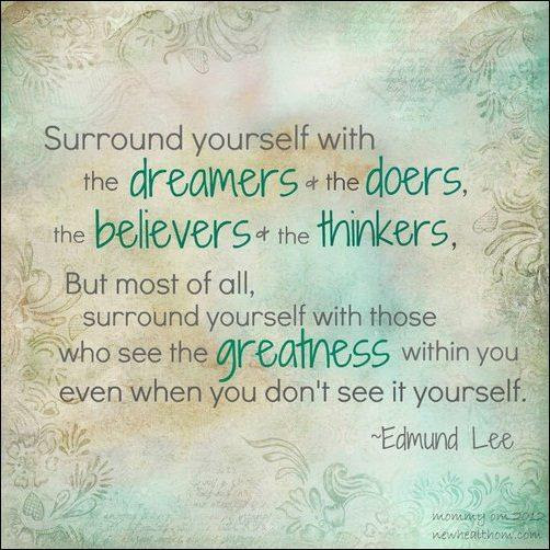 Surround Yourself With Good People Quotes Sayings Surround