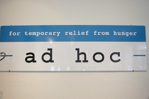 Ad Hoc: for temporary relief from hunger